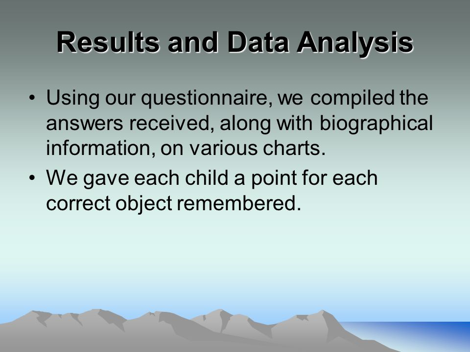 Results and Data Analysis Using our questionnaire, we compiled the answers received, along with biographical information, on various charts.
