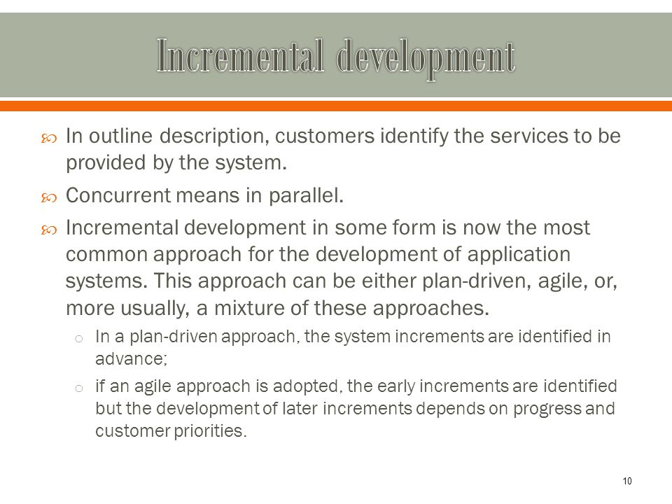  In outline description, customers identify the services to be provided by the system.