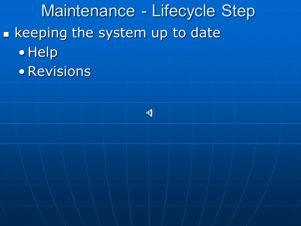 Deployment - Lifecycle Step the systems are placed and used in the actual workforce and the systems are placed and used in the actual workforce and Th