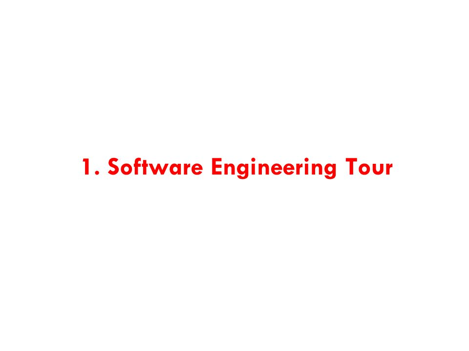 1. Software Engineering Tour
