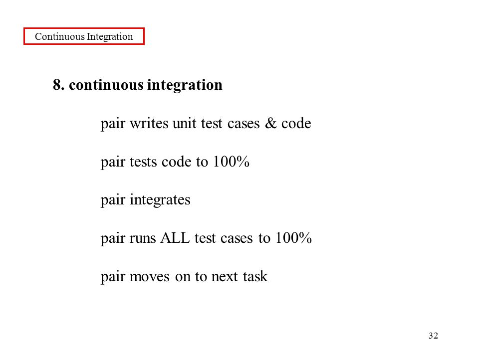 32 Continuous Integration 8.
