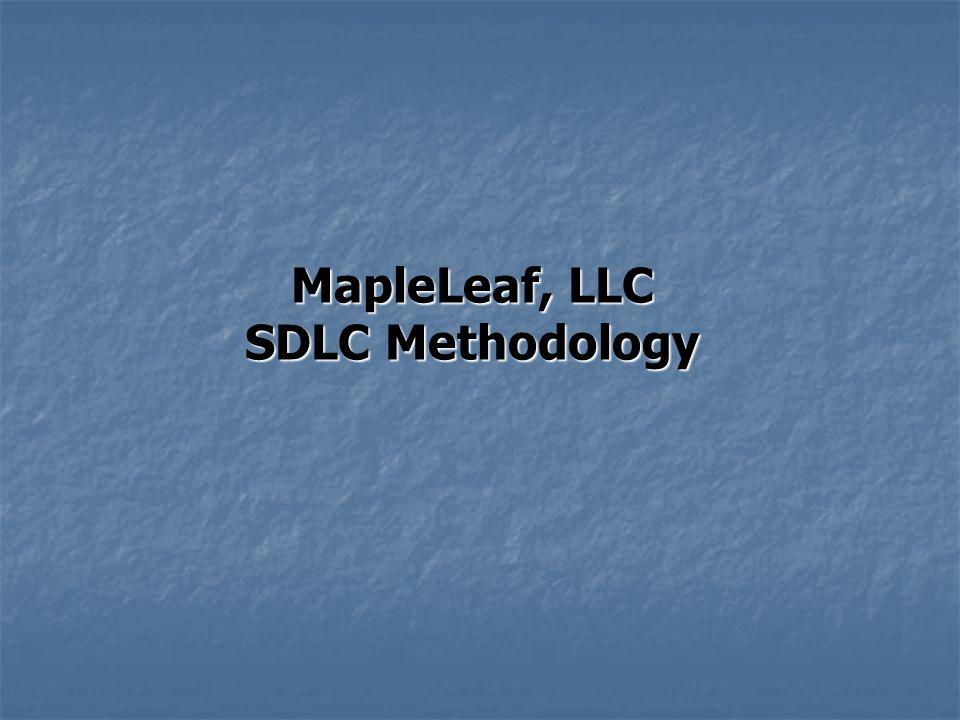 MapleLeaf, LLC SDLC Methodology