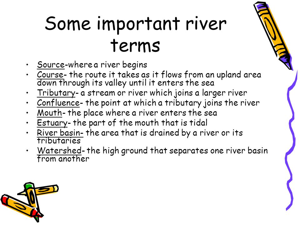 Meanders are curves or loops that develop along the course of a river.