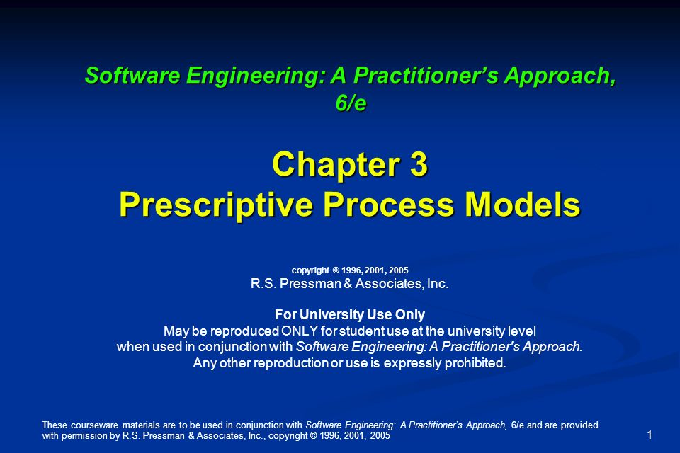 These courseware materials are to be used in conjunction with Software Engineering: A Practitioner's Approach, 6/e and are provided with permission by R.S.