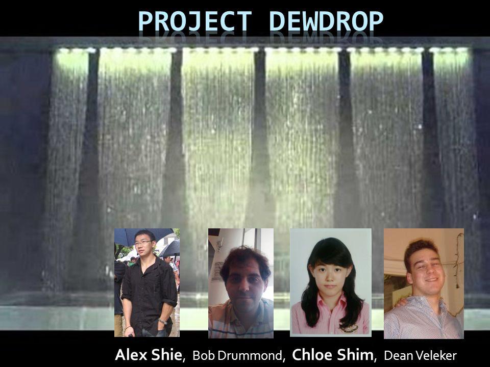 Alex Shie, Bob Drummond, Chloe Shim, Dean Veleker