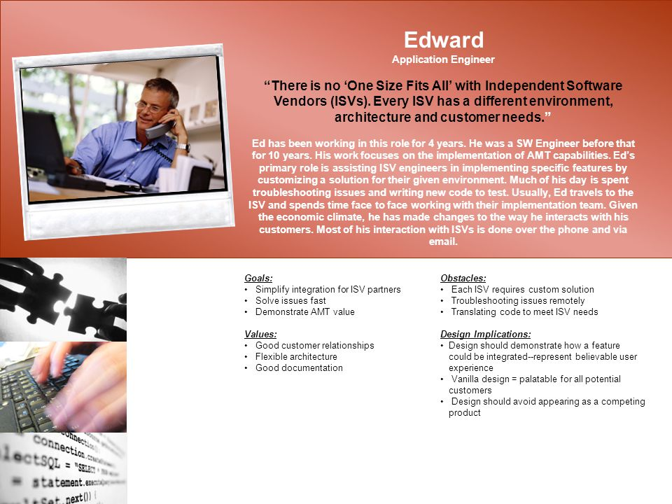 Edward Application Engineer There is no 'One Size Fits All' with Independent Software Vendors (ISVs).