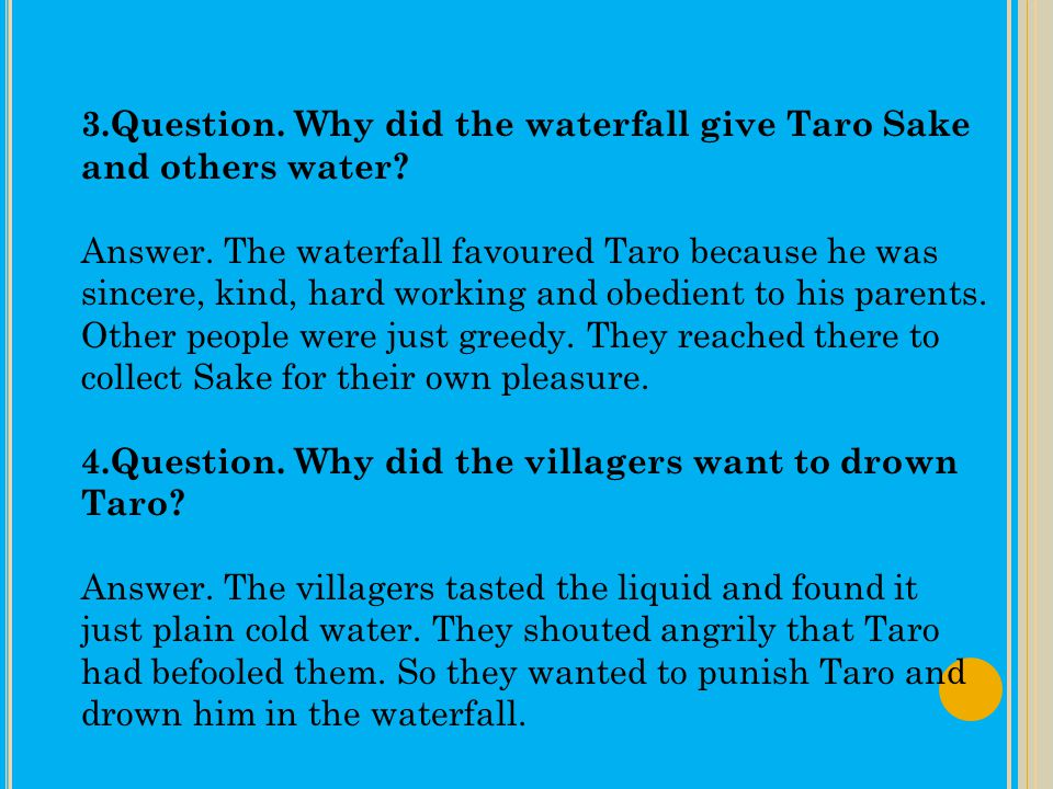 1.Question.Why did Taro run in the direction of the stream.