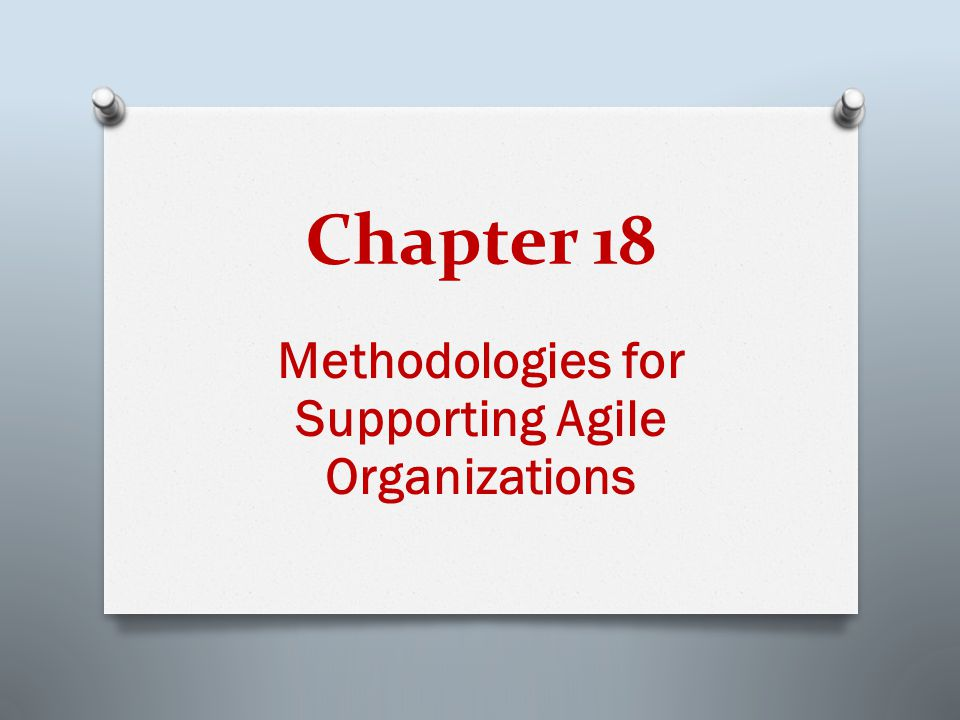 18-4 LEARNING OUTCOMES 1. Summarize the different software development methodologies