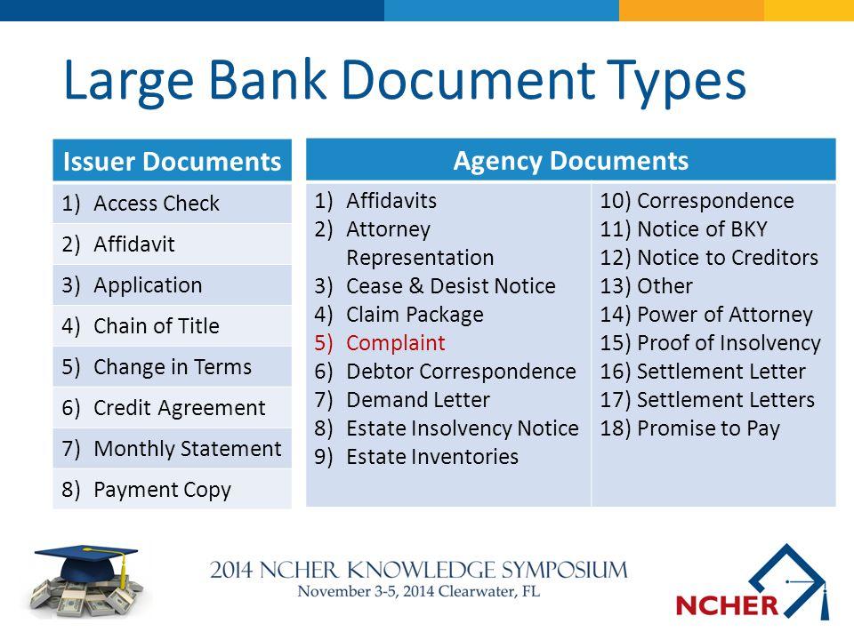 Agency Documents 1)Affidavits 2)Attorney Representation 3)Cease & Desist Notice 4)Claim Package 5)Complaint 6)Debtor Correspondence 7)Demand Letter 8)