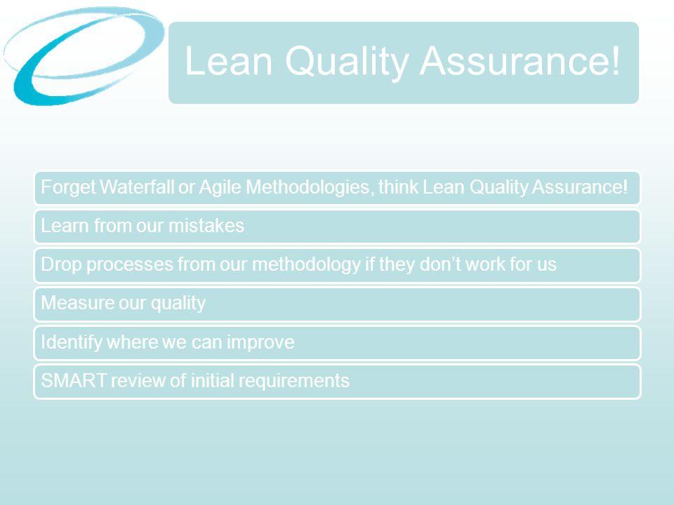 Lean Quality Assurance.