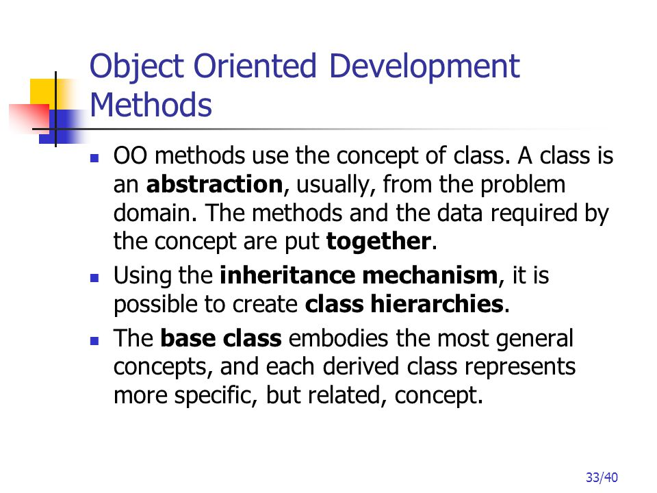33/40 OO methods use the concept of class.