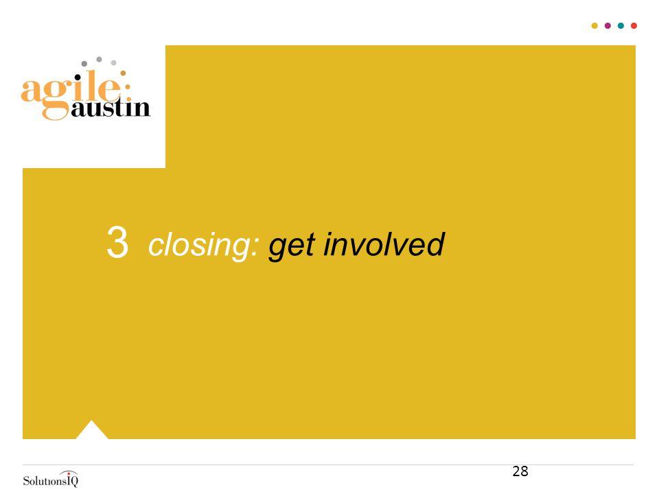 closing: get involved 3 28
