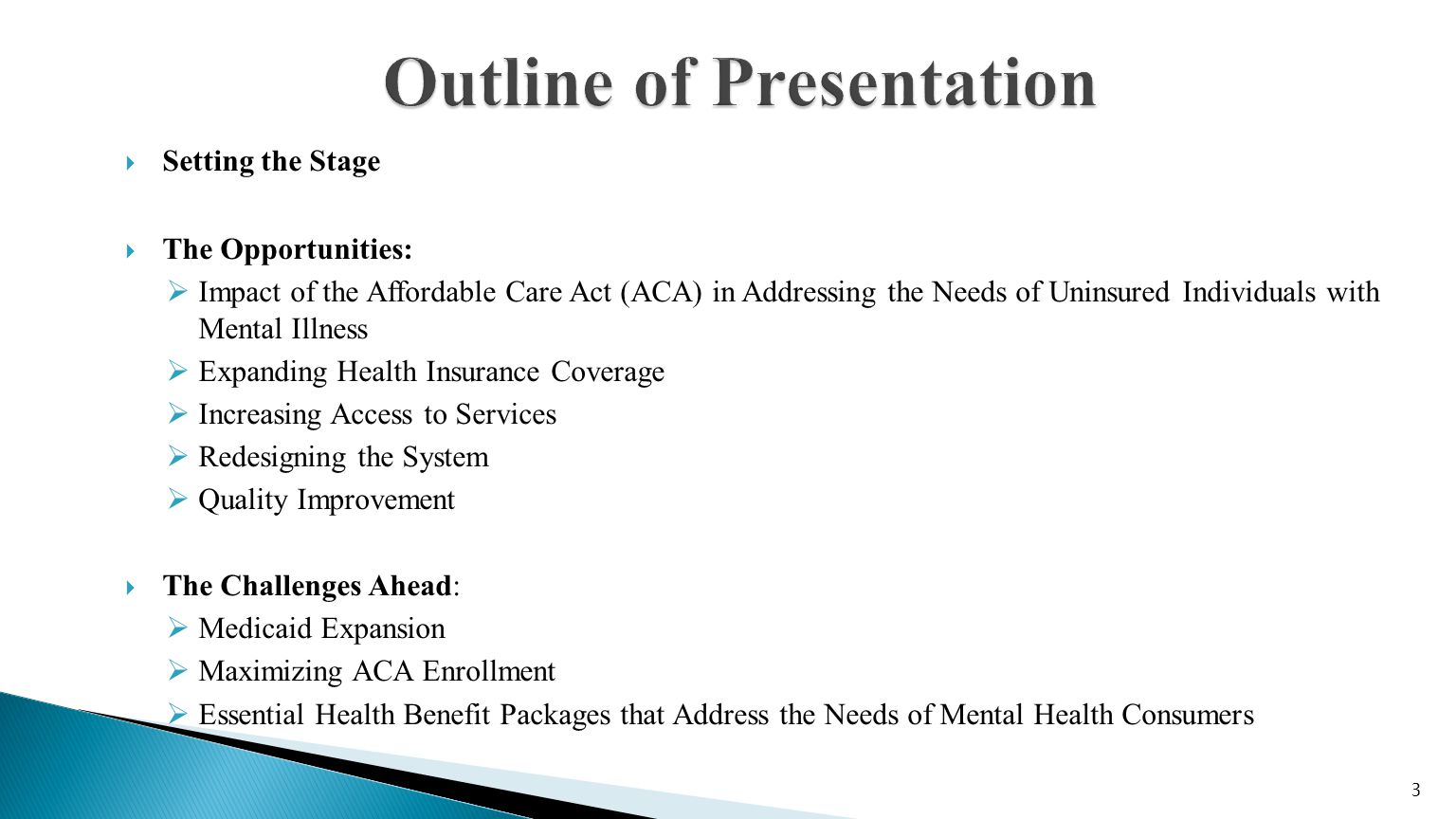 There are several reasons why ACA has made reinventing and improving mental health more likely:  First, ACA provisions will enable states and federal agencies to test and evaluate improved financial and organizational tools in order to address the fragmentation of mental health services that lead to poor quality and high cost.