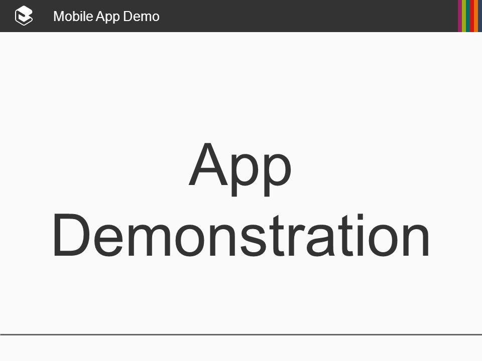 Mobile App Demo App Demonstration