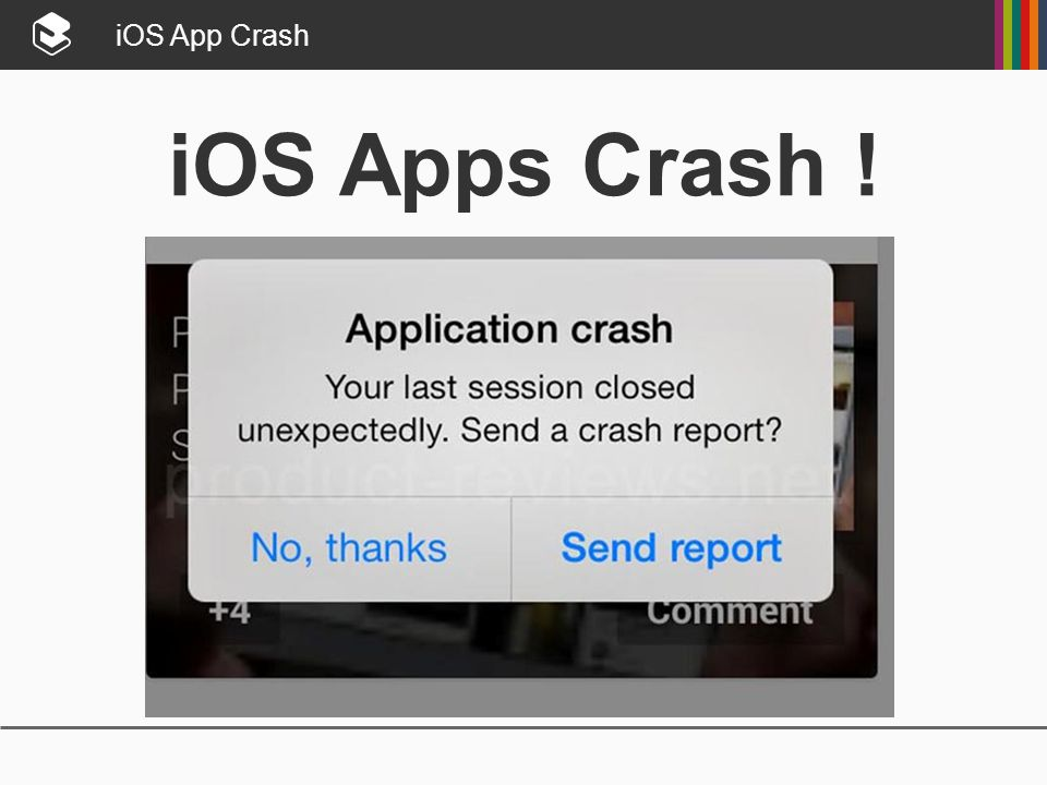 iOS App Crash iOS Apps Crash !