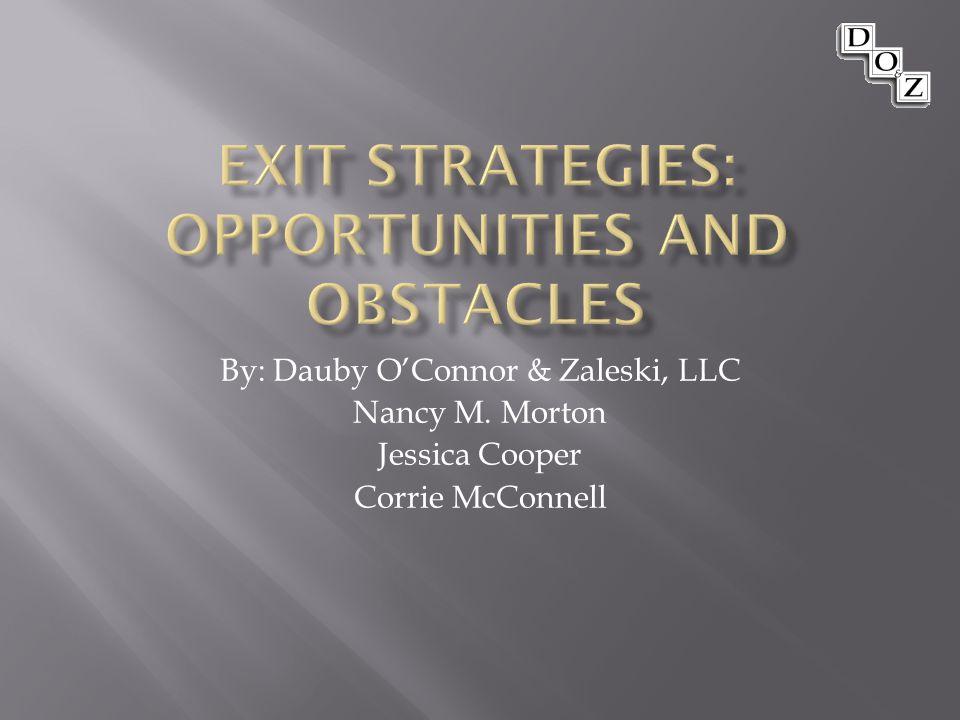 By: Dauby O'Connor & Zaleski, LLC Nancy M. Morton Jessica Cooper Corrie McConnell