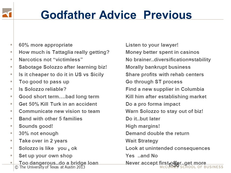 © The University of Texas at Austin 2013 Godfather Advice Previous  60% more appropriateListen to your lawyer!  How much is Tattaglia really getting