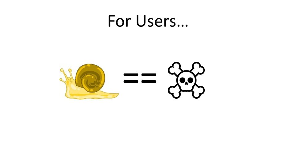 For Users… ==