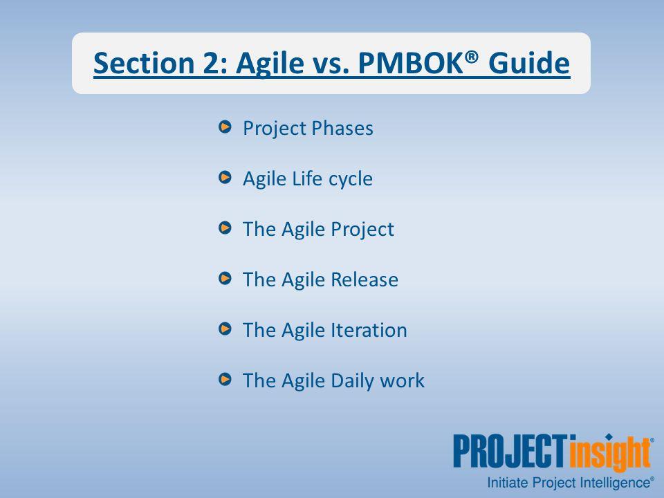 Section 2: Agile vs.
