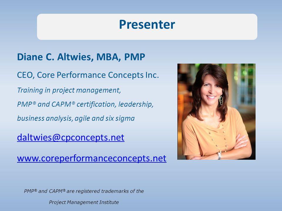 Diane C. Altwies, MBA, PMP CEO, Core Performance Concepts Inc.