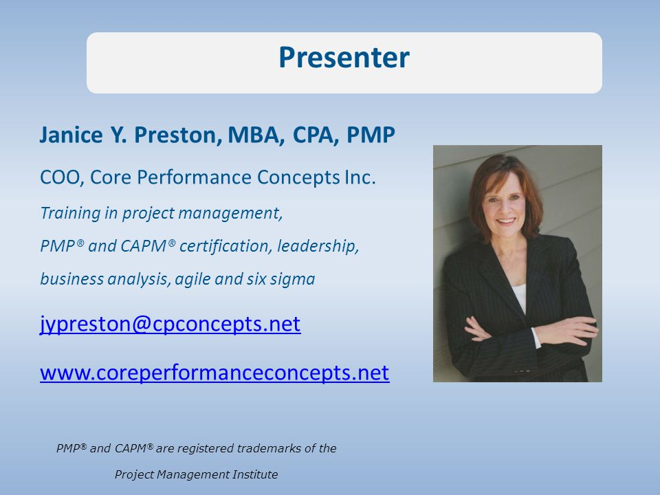 Janice Y. Preston, MBA, CPA, PMP COO, Core Performance Concepts Inc.