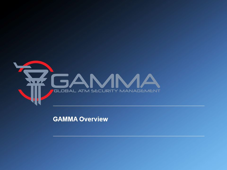 GAMMA Overview