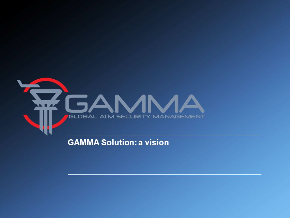 GAMMA Solution: a vision
