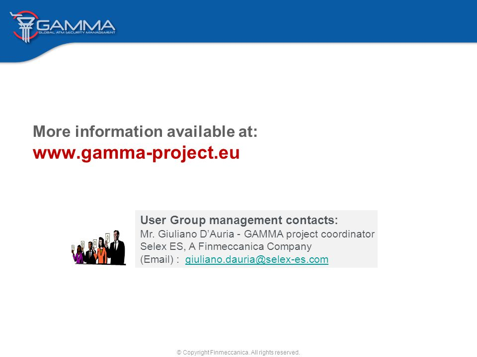 More information available at: www.gamma-project.eu © Copyright Finmeccanica.