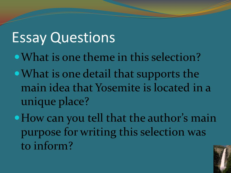 Essay Questions What is one theme in this selection.