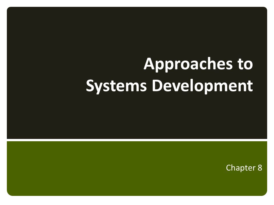 Outline  Introduction Systems Analyst  Ch 8 - Approaches to System Development SDLC − Phases & Core Processes − Approaches: Predictive & Adaptive Methodology Software Construction & Modeling Approaches − Structured A&D − Object-oriented Agile Development 2