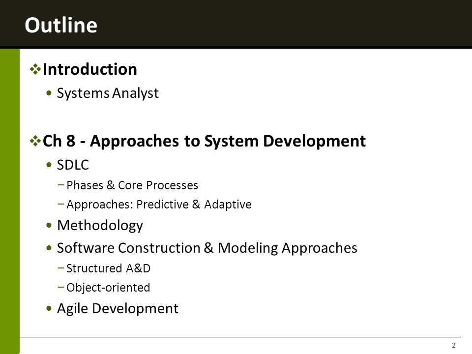 Structured Analysis Structured Analysis Structured Design Structured Design Structured Programming Structured Programming Software Construction & Modeling: Structured Approach Determines set of programs Purpose of each Organization of programs Main principles: Loosely coupled Highly cohesive Each program has one beginning & one ending Uses 3 constructs: o Sequence o Decision o Repetition Improvements: o program quality o easier to maintain Define processing requirements Define data requirements Define inputs and outputs Define how functions work together to accomplish tasks