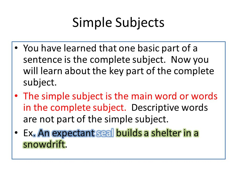 Simple Subjects