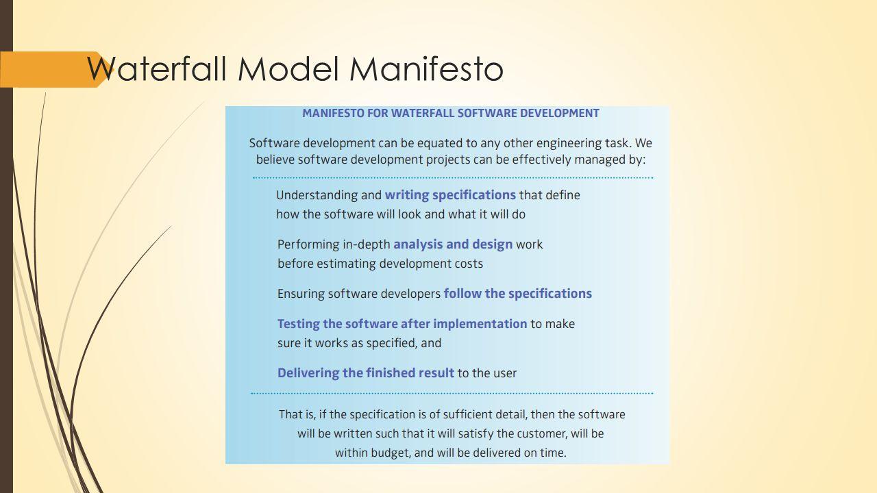 Waterfall Model Manifesto