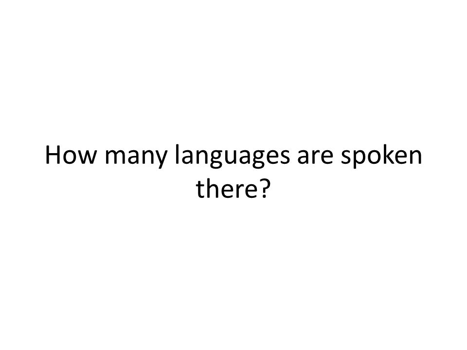 How many languages are spoken there