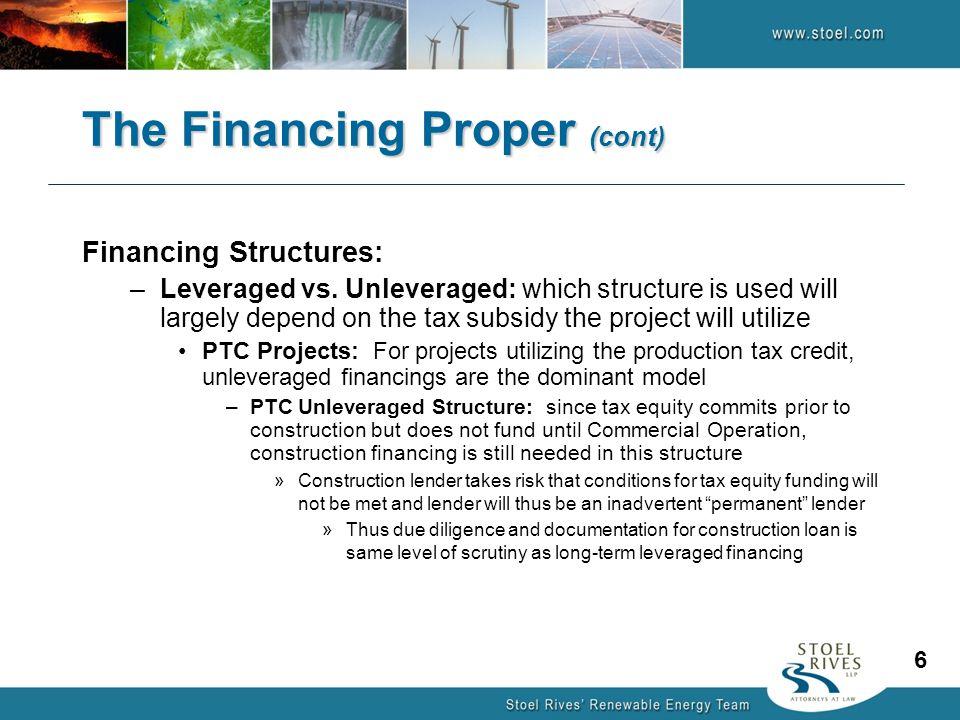 Financing Structures: –Leveraged vs.