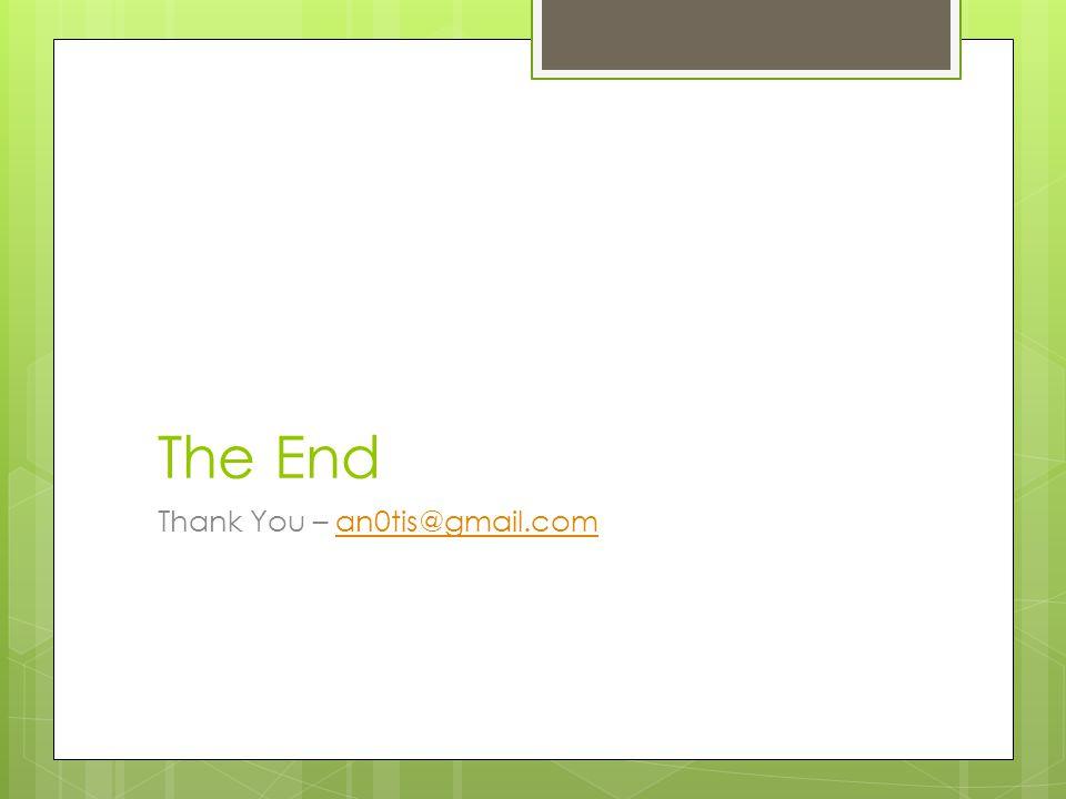 The End Thank You – an0tis@gmail.coman0tis@gmail.com