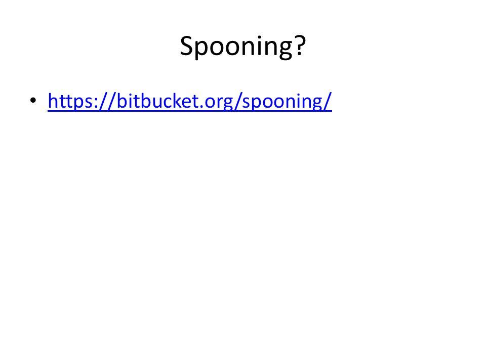 Spooning? https://bitbucket.org/spooning/