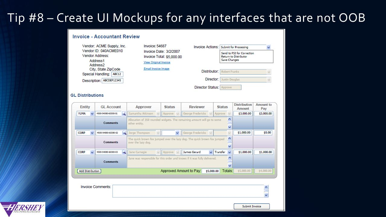 Tip #8 – Create UI Mockups for any interfaces that are not OOB