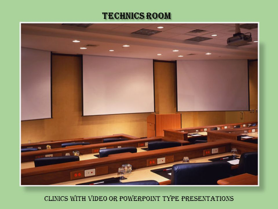 Technics Room Clinics with video or PowerPoint type presentations