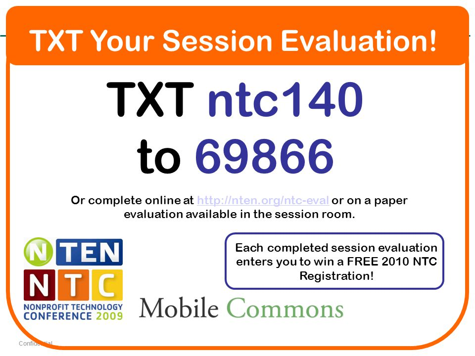 Confidential TXT Your Session Evaluation.