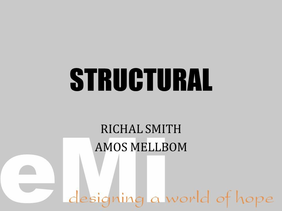 STRUCTURAL RICHAL SMITH AMOS MELLBOM