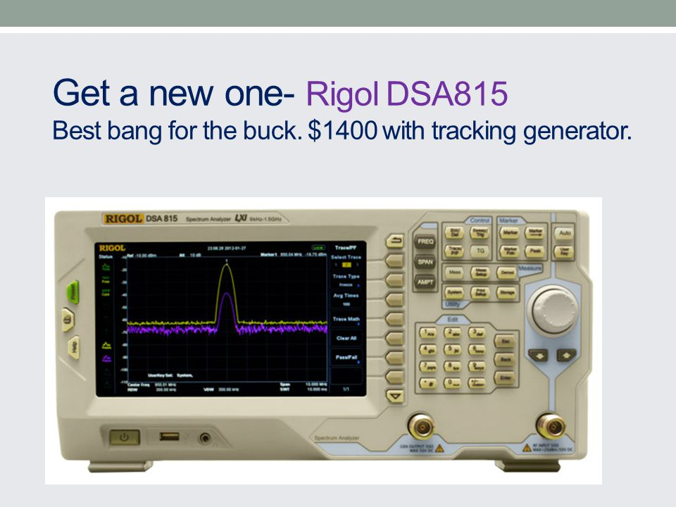 Get a new one- Rigol DSA815 Best bang for the buck. $1400 with tracking generator.