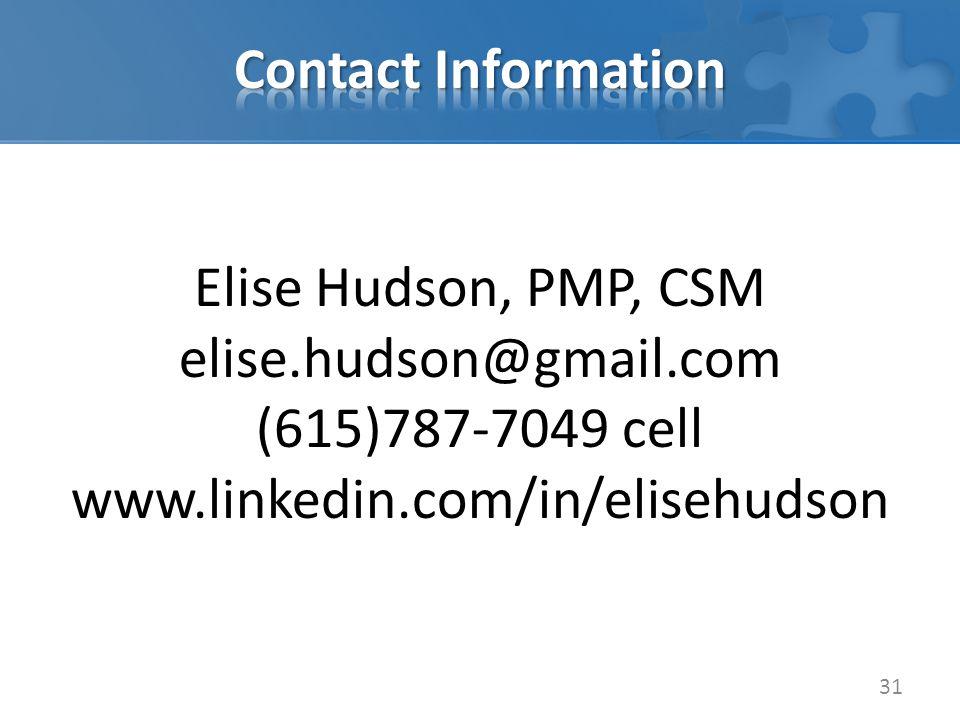 31 Elise Hudson, PMP, CSM elise.hudson@gmail.com (615)787-7049 cell www.linkedin.com/in/elisehudson