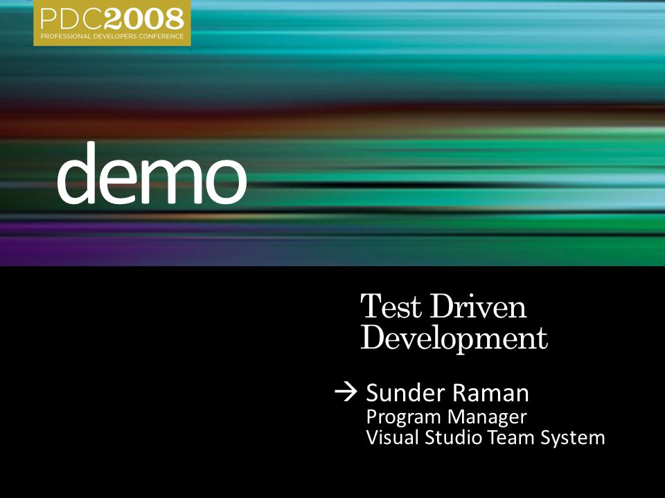  Sunder Raman Program Manager Visual Studio Team System