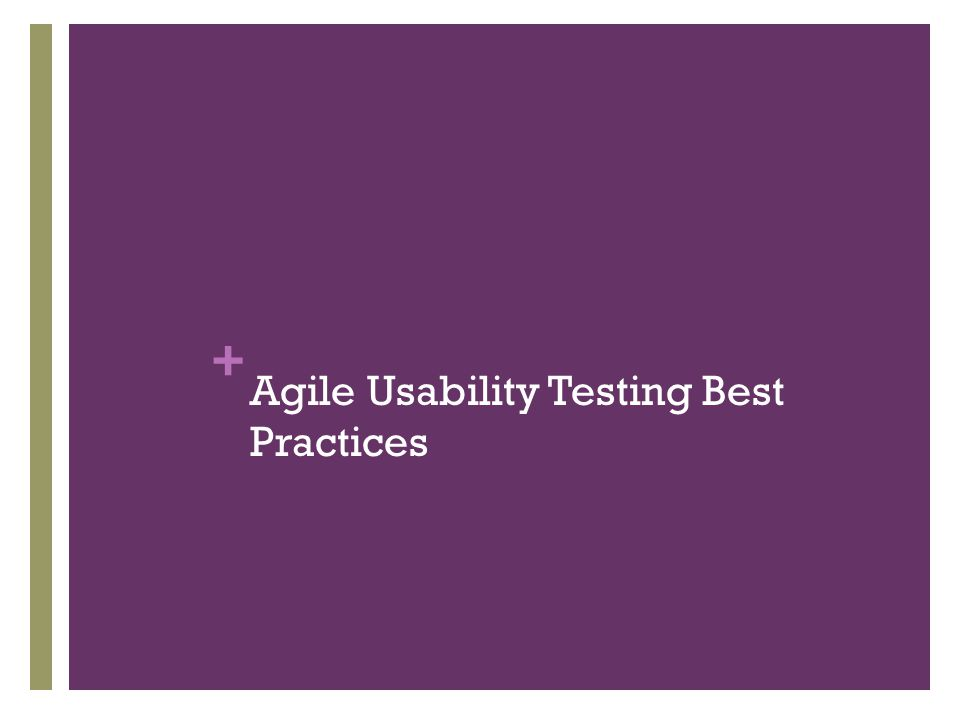 + Agile Usability Testing Best Practices