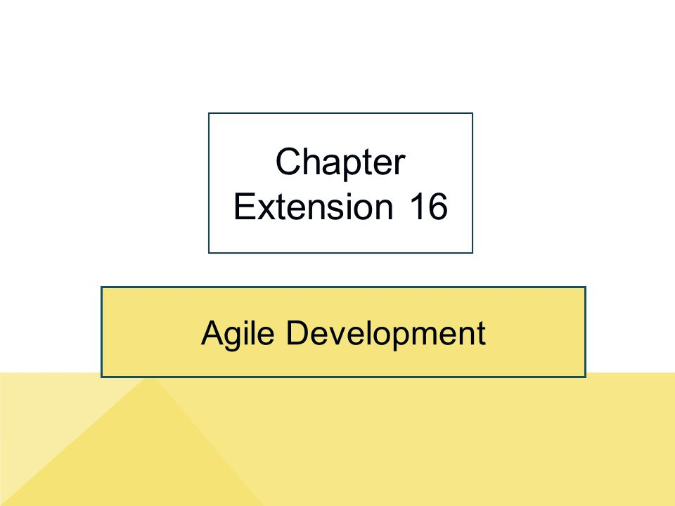 Agile Development Chapter Extension 16