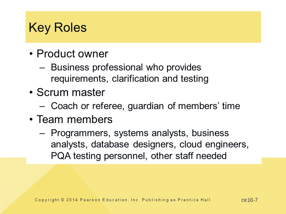ce16-7 Key Roles Copyright © 2014 Pearson Education, Inc.