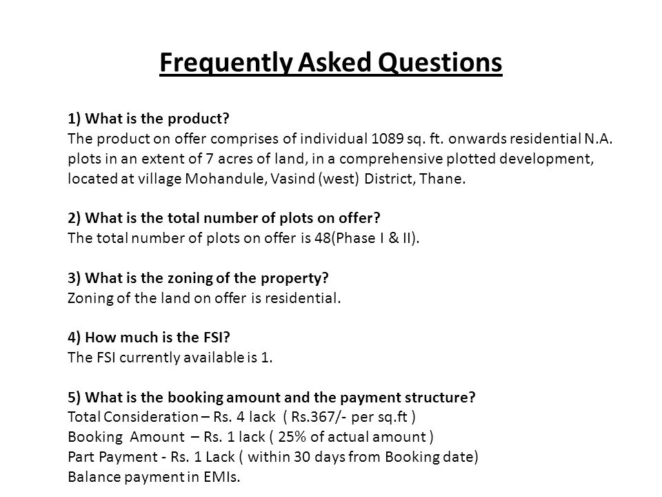 Frequently Asked Questions 1) What is the product.