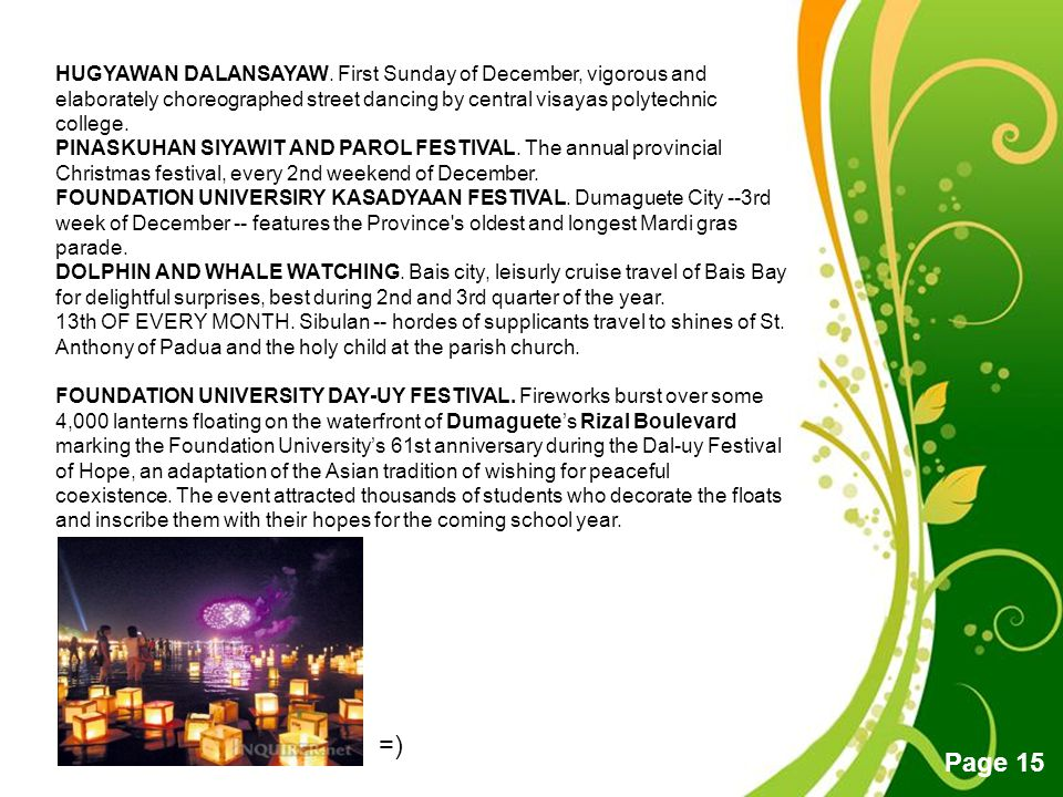 Free Powerpoint Templates Page 15 HUGYAWAN DALANSAYAW. First Sunday of December, vigorous and elaborately choreographed street dancing by central visa