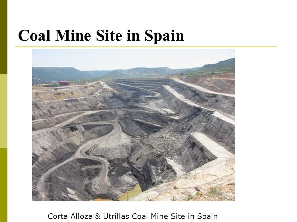 Coal Mine Site in Spain Corta Alloza & Utrillas Coal Mine Site in Spain